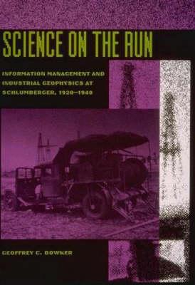 Science on the Run by Geoffrey C. Bowker