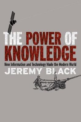 The Power of Knowledge by Professor Jeremy Black