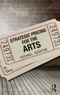 Strategic Pricing for the Arts book