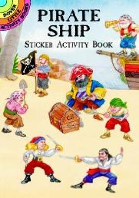 Pirate Ship Sticker Activity Book by Steven James Petruccio