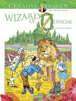 Creative Haven Wizard of Oz Designs Coloring Book by Marty Noble