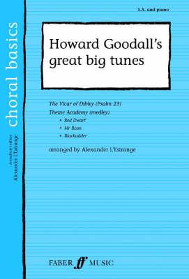 Howard Goodall's Big Tunes by Howard Goodall