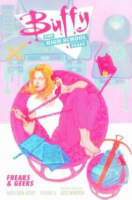 Buffy: The High School Years by Joss Whedon