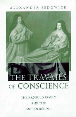 Travails of Conscience book
