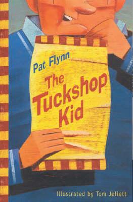 The Tuckshop Kid by Pat Flynn
