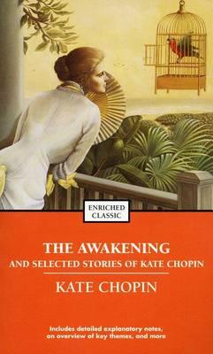 Awakening and Selected Stories of Kate Chopin book
