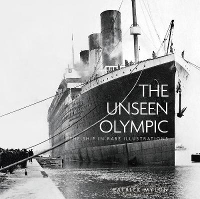 The Unseen Olympic by Patrick Mylon