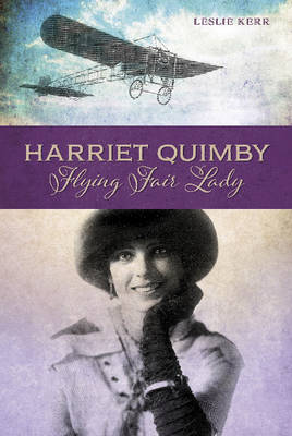 Harriet Quimby by Kerry Leslie