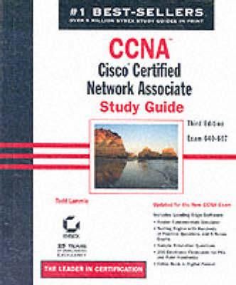 CCNA: Cisco Certified Network Associate Study Guide by Todd Lammle