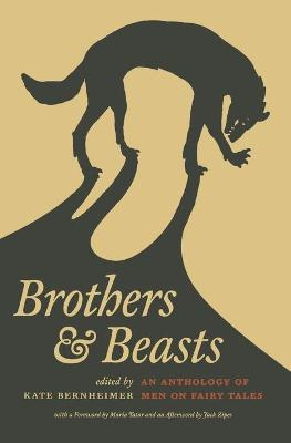 Brothers and Beasts by Kate Bernheimer
