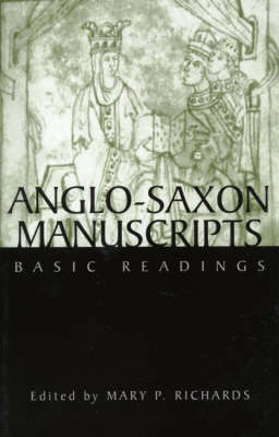 Anglo-Saxon Manuscripts by Mary P. Richards
