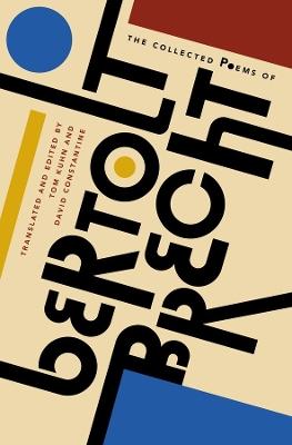 The Collected Poems of Bertolt Brecht by Bertolt Brecht