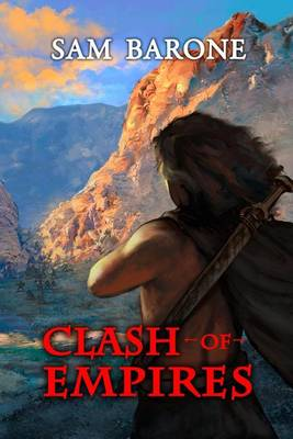 Clash of Empires by Sam Barone