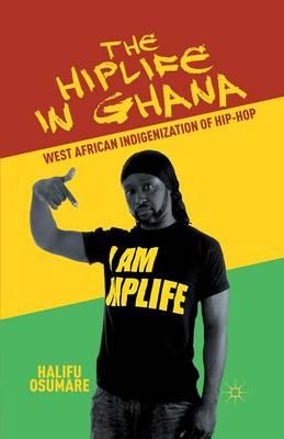 Hiplife in Ghana by Halifu Osumare