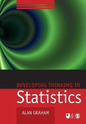 Developing Thinking in Statistics by Alan Graham
