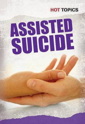 Assisted Suicide by Mark D Friedman