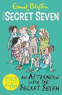 Secret Seven Colour Short Stories: An Afternoon With the Secret Seven by Enid Blyton