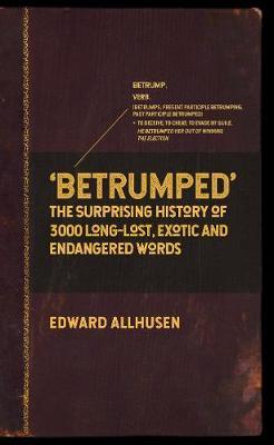 Betrumped by Edward Allhusen