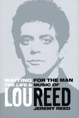 Waiting for the Man by Jeremy Reed