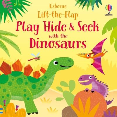 Play Hide & Seek with the Dinosaurs book