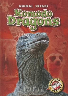Komodo Dragons by Megan Borgert-Spaniol