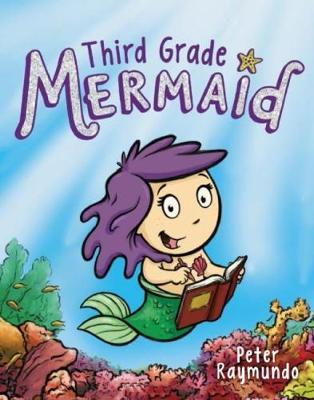 Third Grade Mermaid #1 by Peter Raymundo