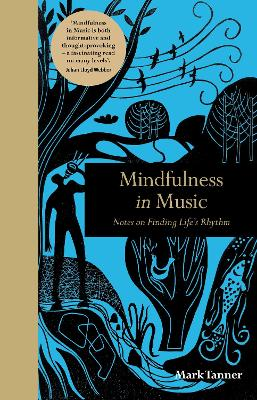 Mindfulness in Music by Mark Tanner