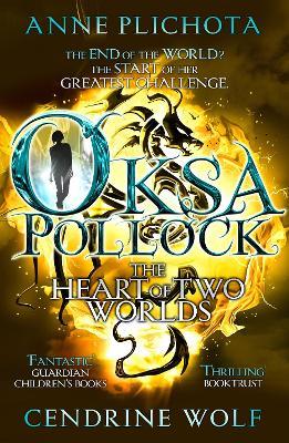 Oksa Pollock: The Heart of Two Worlds by Anne Plichota