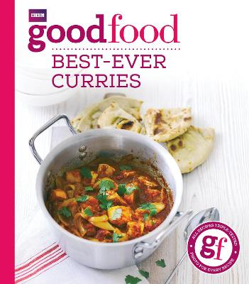 Good Food: Best-ever curries by Good Food Guides