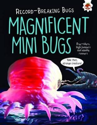 Magnificent Mini Bugs by Matt Turner