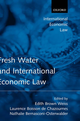 Fresh Water and International Economic Law book