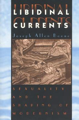 Libidinal Currents by Joseph Boone