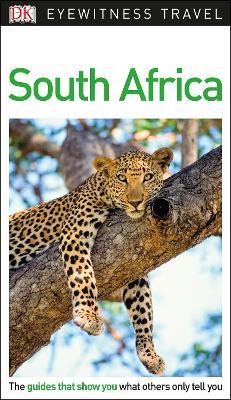 DK Eyewitness Travel Guide South Africa by DK
