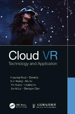 Cloud VR: Technology and Application book