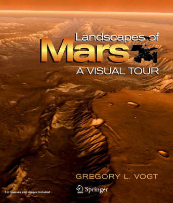 Landscapes of Mars by Gregory L. Vogt