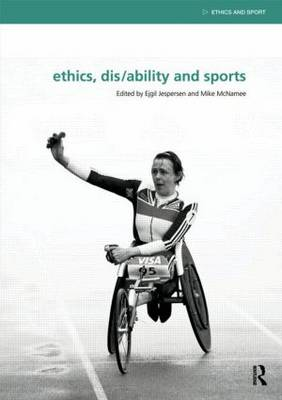 Ethics, Disability and Sports book
