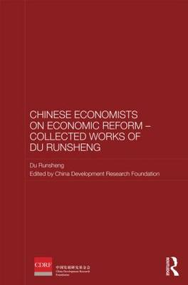 Chinese Economists on Economic Reform - Collected Works of Du Runsheng book