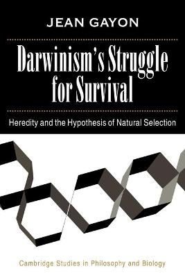 Darwinism's Struggle for Survival by Jean Gayon