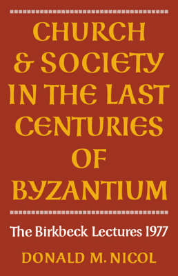 Church and Society in Byzantium book