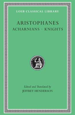 Acharnians / Knights by Aristophanes