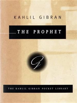 The Prophet, Pocket by Kahlil Gibran