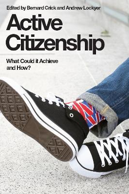 Active Citizenship by Sir Bernard Crick