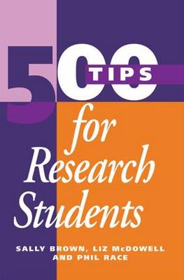 500 Tips for Researchers by Brown, Sally