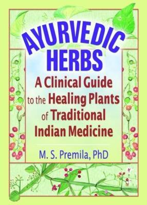 Ayurvedic Herbs by Virginia M. Tyler