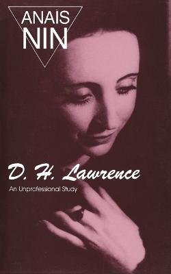 D.H. Lawrence by Anais Nin