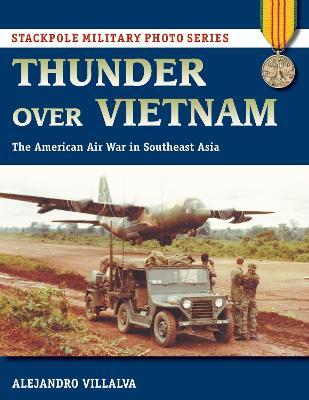 Thunder Over Vietnam by Alejandro Villalva