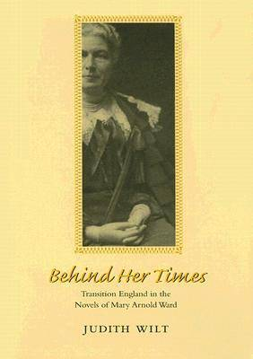 Behind Her Times by Judith Wilt