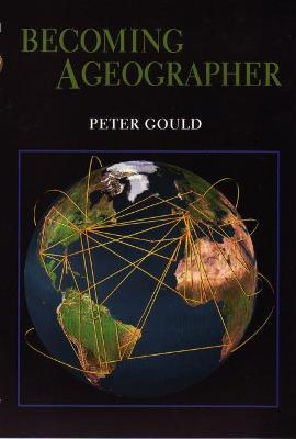 Becoming a Geographer by Katherine Gould Pella