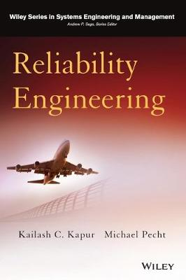 Reliability Engineering by Kailash C. Kapur