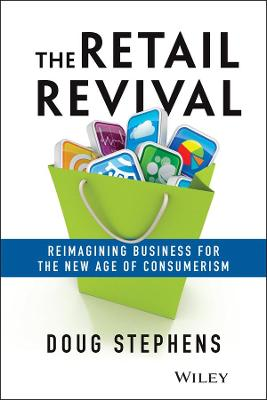 The Retail Revival by Doug Stephens